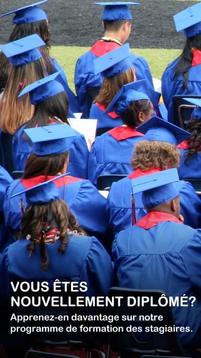 Vous êtes nouvellement diplômé?